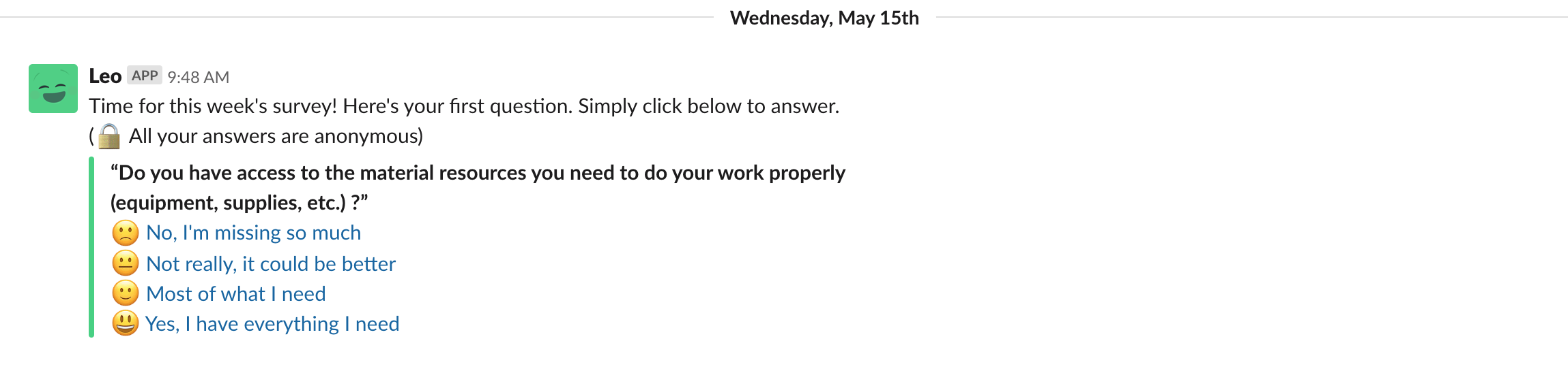 We use Slack to encourage our team members to complete Officevibe pulse surveys.