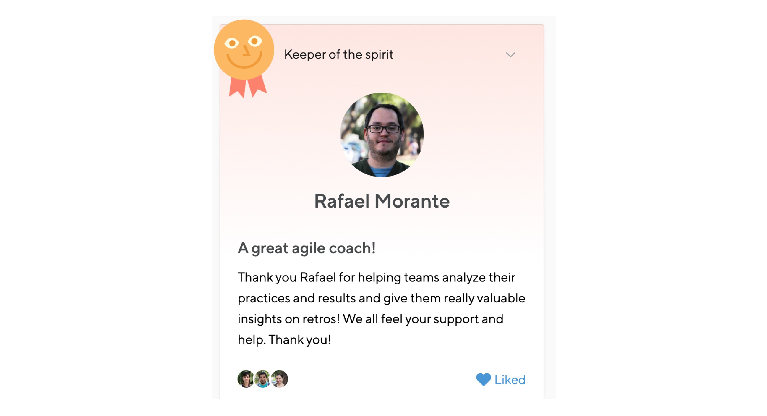 An example of how we use the Praise tool on Small Improvements to recognize valuable contributions to the team.